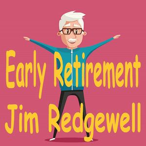 Jim Redgewell - Early Retirement