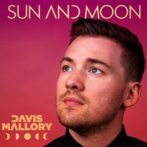 Davis Mallory - Sun and Moon