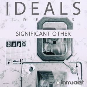 Ideals - Significant Other