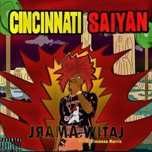 Jrama Witaj - Cincinnati Saiyan