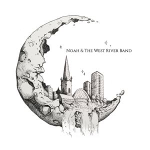 Noah and the West River Band - Eating Me Alive