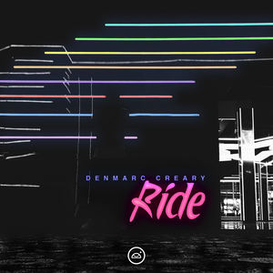 Denmarc Creary - Ride