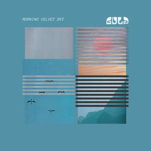 Gulp - Morning Velvet Sky