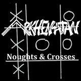 Arkhenatan - Noughts and Crosses