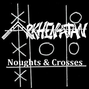 Arkhenatan - Noughts and Crosses