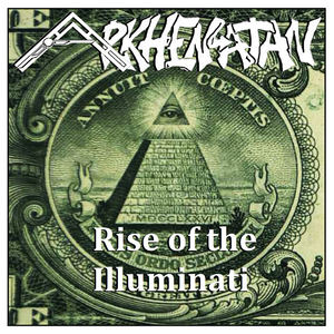 Arkhenatan - Rise Of The Illuminati