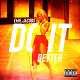 Emil - Do It Better