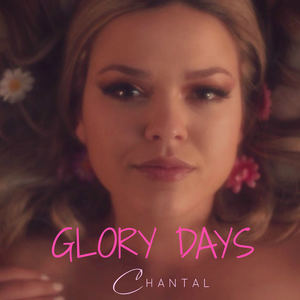 Chantal O'Brien - Glory Days