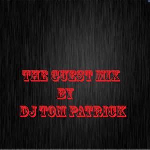 Tom Patrick - DJ Tom Patrick GuestMix