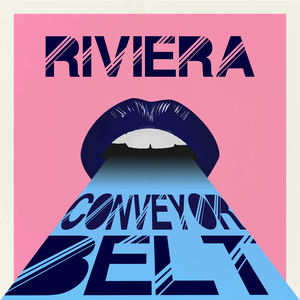 Riviera - Conveyor Belt
