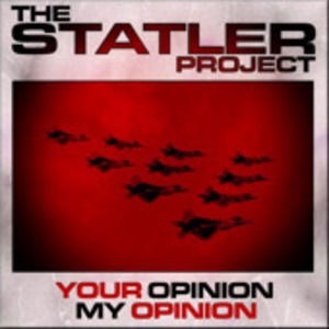 The Statler Project - Your Opinion My Opinion