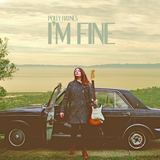 Polly Haynes - I'm Fine