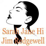 Jim Redgewell - Sarah Jane Hi