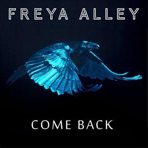 Freya Alley - Come Back
