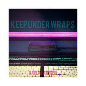 Kayla Painter - Keep Under Wraps