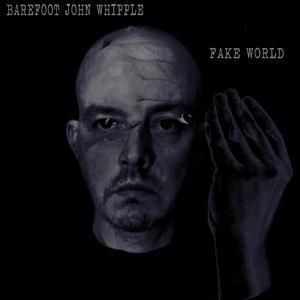 J.P.Whipple - Fake World