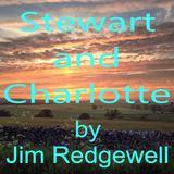 Jim Redgewell - Stewart and Charlotte