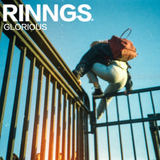 RINNGS - Glorious