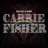Pete Lunn - Carrie Fisher