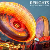 The Relights - World Comes Around