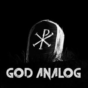God Analog - Here's To Eternity