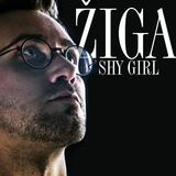 Žiga - Shy girl