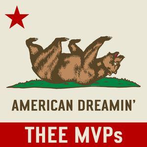 Thee MVPs - American Dreamin'