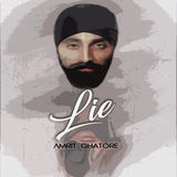 Amrite Ghatore - Lie
