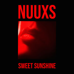 NUUXS - Sweet Sunshine