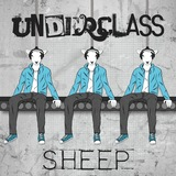 UNDERCLASS - Sheep