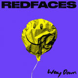 RedFaces - Way Down