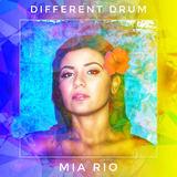 Mia Rio - Different Drum