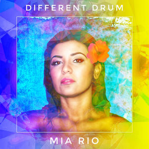 Mia Rio - Different Drum