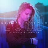 Keelie Walker - Loud