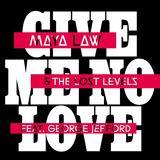 Maya Law - Give Me No Love (Lost)