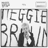 Meggie Brown - 10/6
