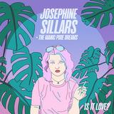 Josephine Sillars + The Manic Pixie Dreams - Is It Love?