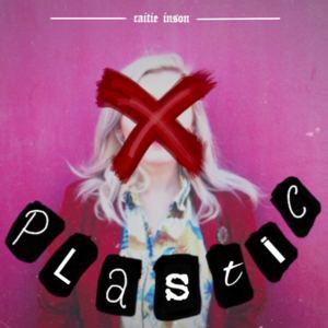 Caitie Inson - Plastic