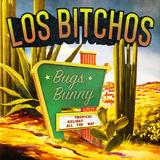 Los Bitchos - Bugs Bunny