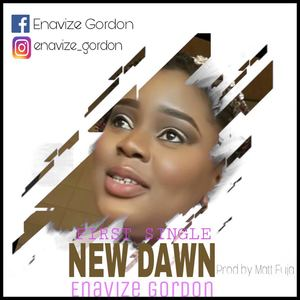 Enavize Gordon - New Dawn