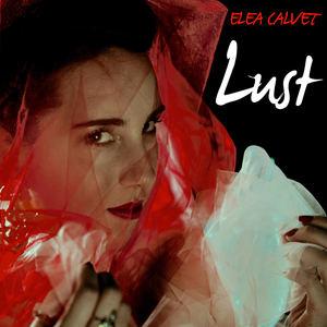 Elea Calvet - Lust