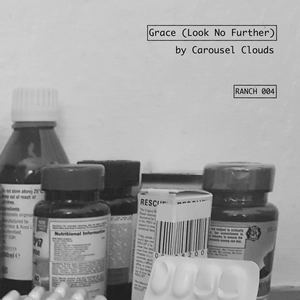 Carousel Clouds - Grace (Look No Further)