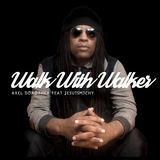 Axel Dorothea - Walk With Walker