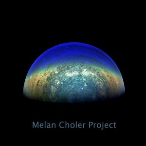 Melan Choler Project - Melan Choler Project - Mare 6 - Amar
