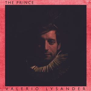 Valerio Lysander - The Prince