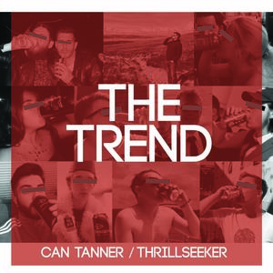 The Trend - Can Tanner