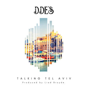 DDE's - Talking Tel Aviv