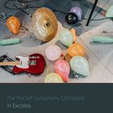 The Pocket Symphony Orchestra - In Excelsis