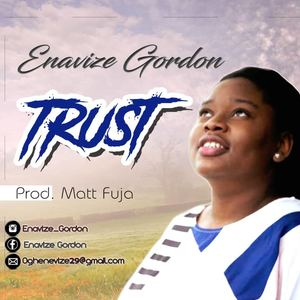 Enavize Gordon - TRUST