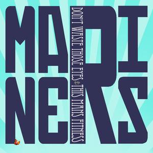 Mariners - Don't Waste Those Eyes